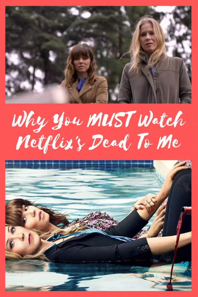 Netflix's Dead To Me - Series Review